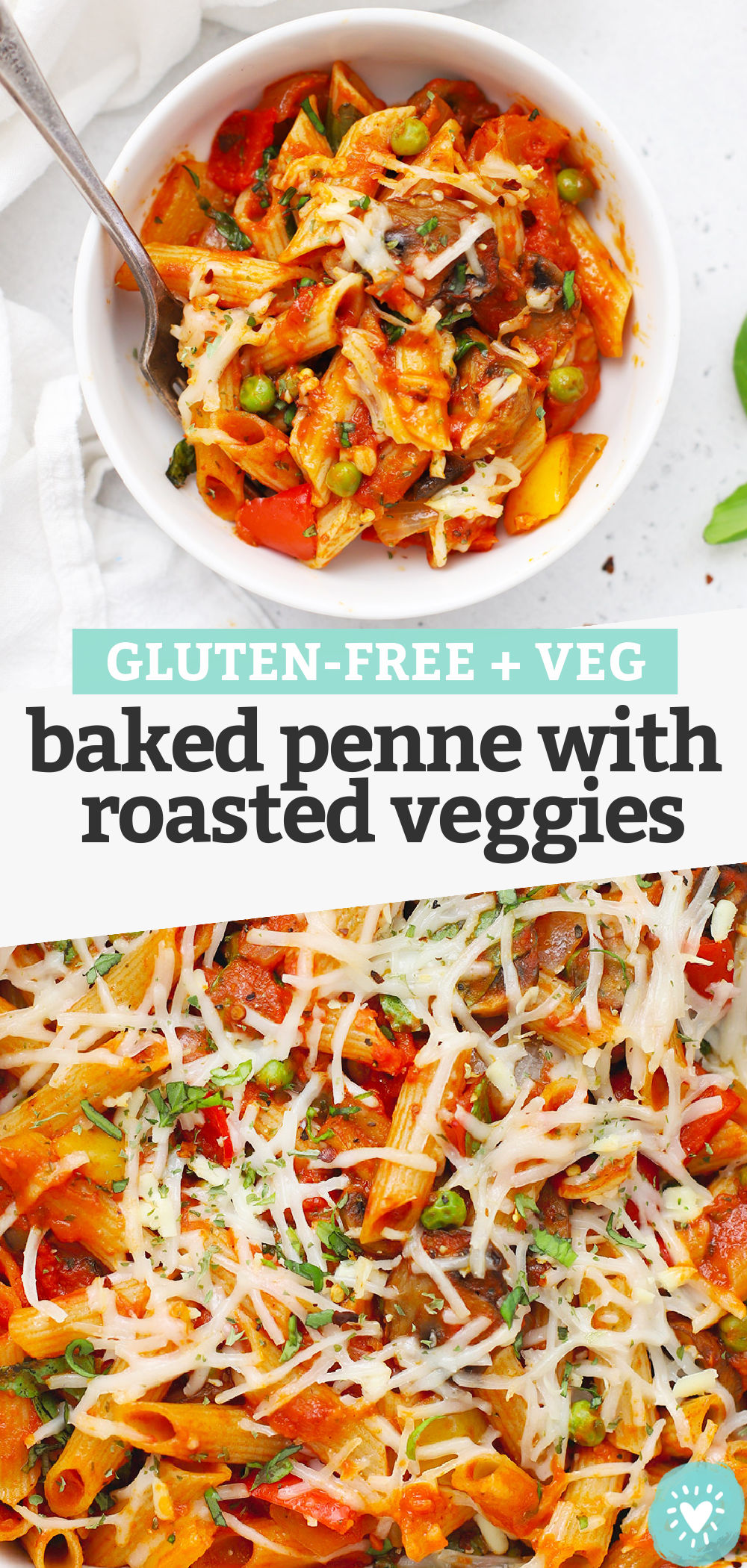 """Collage of images of gluten free baked penne with text overlay that reads """"Gluten-Free + Veg Baked Penne with Roasted Veggies"""""""