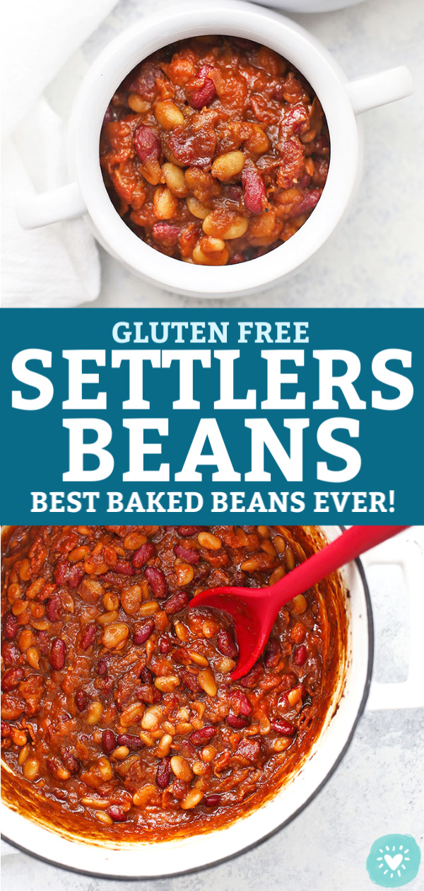 "Collage of two images of Settlers Baked beans with text that reads ""Gluten Free Settlers Beans aka Best Baked Beans Ever!"""