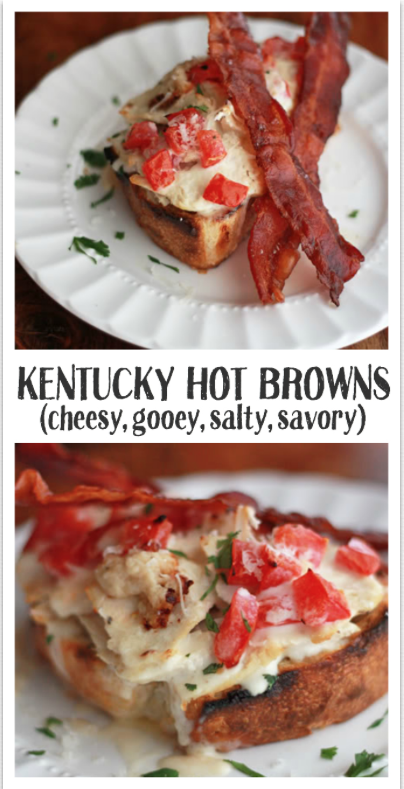 Kentucky Hot Brown - Cheesy, gooey, salty, savory... this is SUCH a good sandwich. Especially for Derby Day.