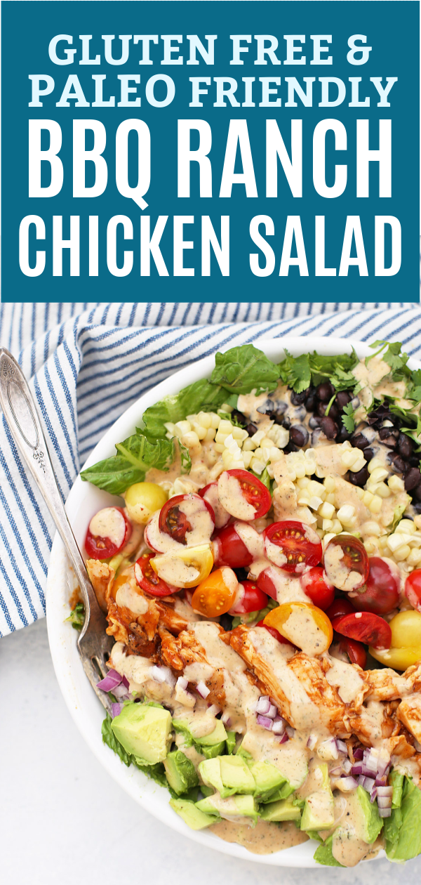 BBQ Ranch Chicken Salad (Gluten Free & Paleo Friendly!) - Loaded with a rainbow of veggies, BBQ chicken, and a creamy BBQ Ranch dressing. So good!