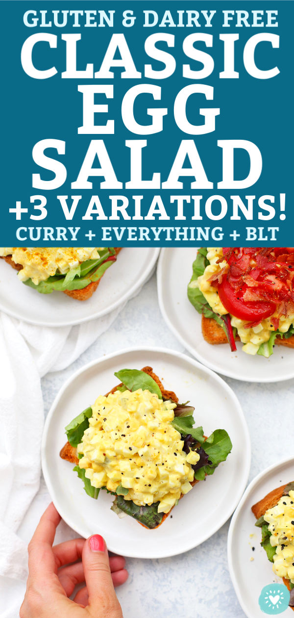 "Classic Egg Salad on Toast with text that reads ""Classic Egg Salad + 3 Variations! Curry, Everything, and BLT"""
