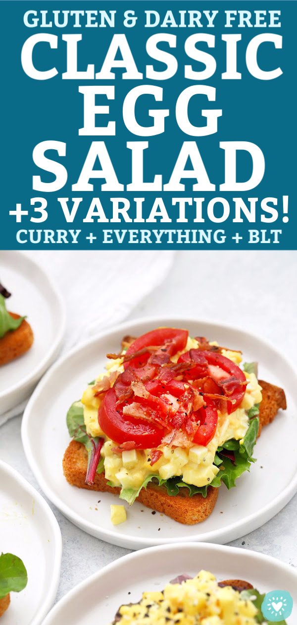 "BLT Egg Salad on Toast with text that reads ""Classic Egg Salad + 3 Variations! Curry, Everything, and BLT"""