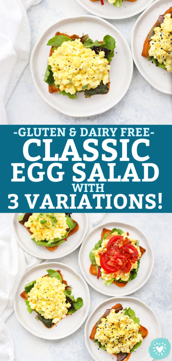 "Collage of images of Classic Egg Salad and variations with text that reads ""Classic Egg Salad + 3 Variations!"""