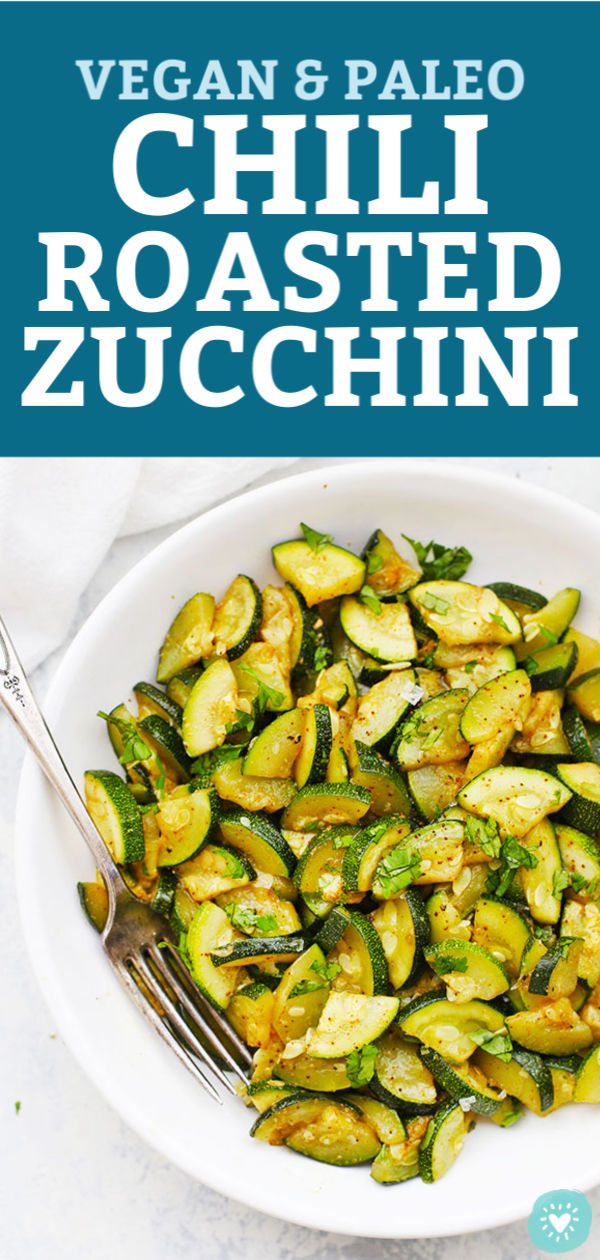 Chili Roasted Zucchini topped with cilantro from One Lovely Life