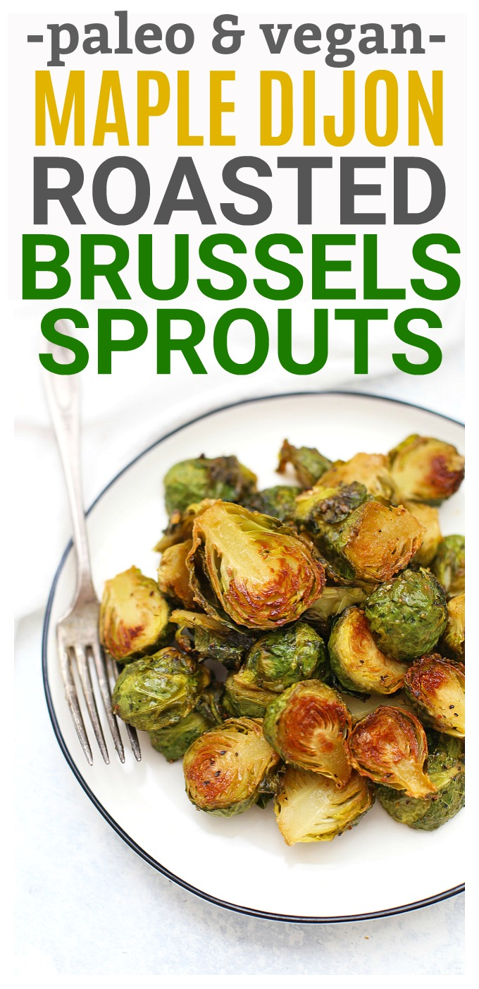 Roasted Maple Dijon Brussels Sprouts - These will convert any Brussels sprouts hater. I LOVE the dressing and how caramelized they get! (Gluten free, vegan, paleo side dish!)