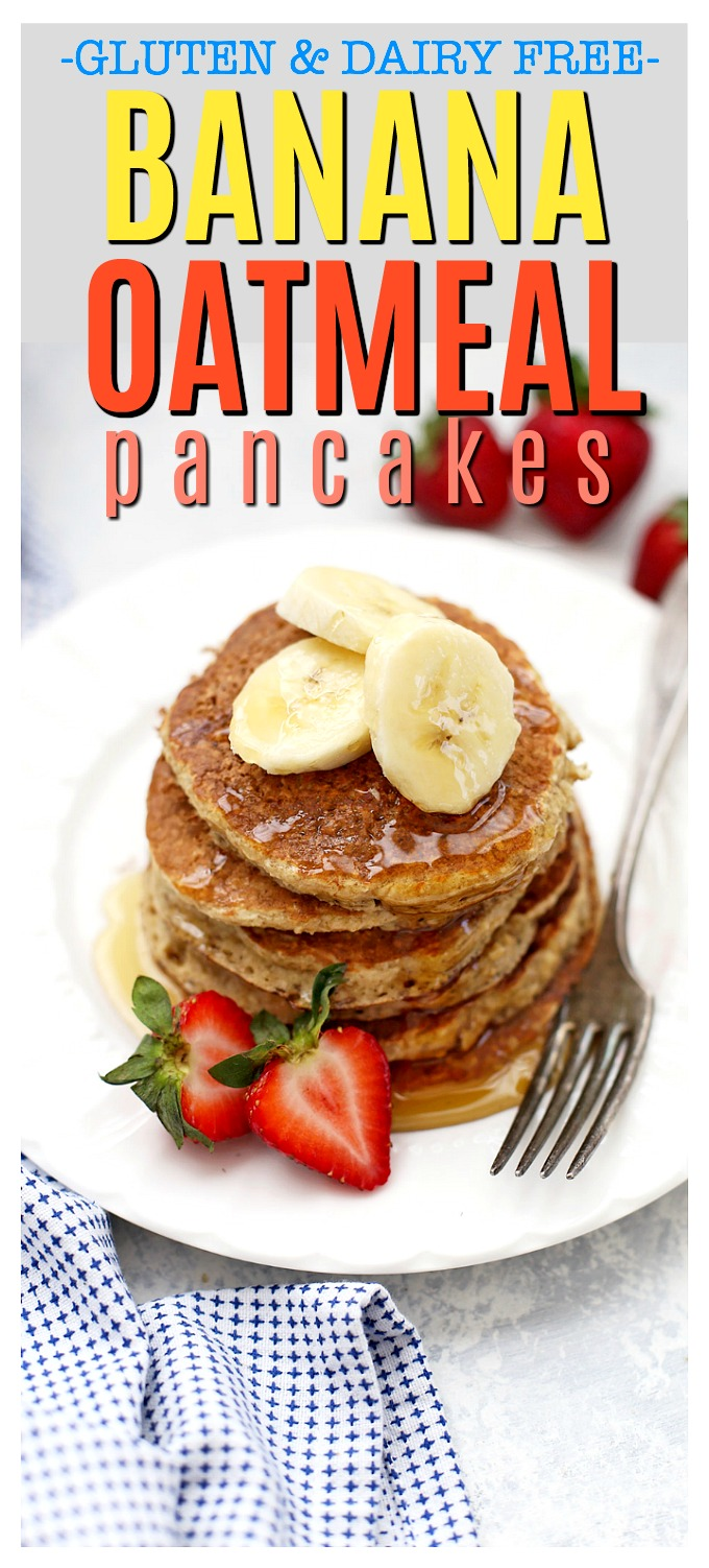 Gluten Free Banana Oatmeal Pancakes made in the blender! These are so easy and delicious! (Dairy free, no added flour!)