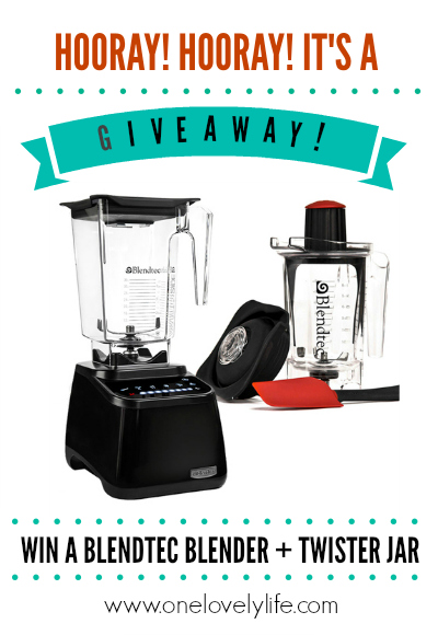 Win a Blendtec Blender and Twister Jar at www.onelovelylife.com