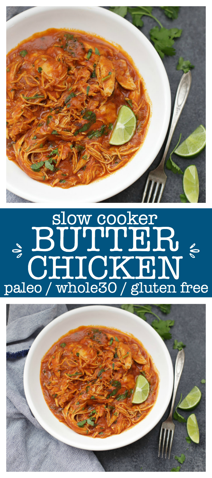 Slow Cooker Paleo Butter Chicken. One of our all-time favorite healthy slow cooker meals. The sauce is so good you'll lick the bowl clean.