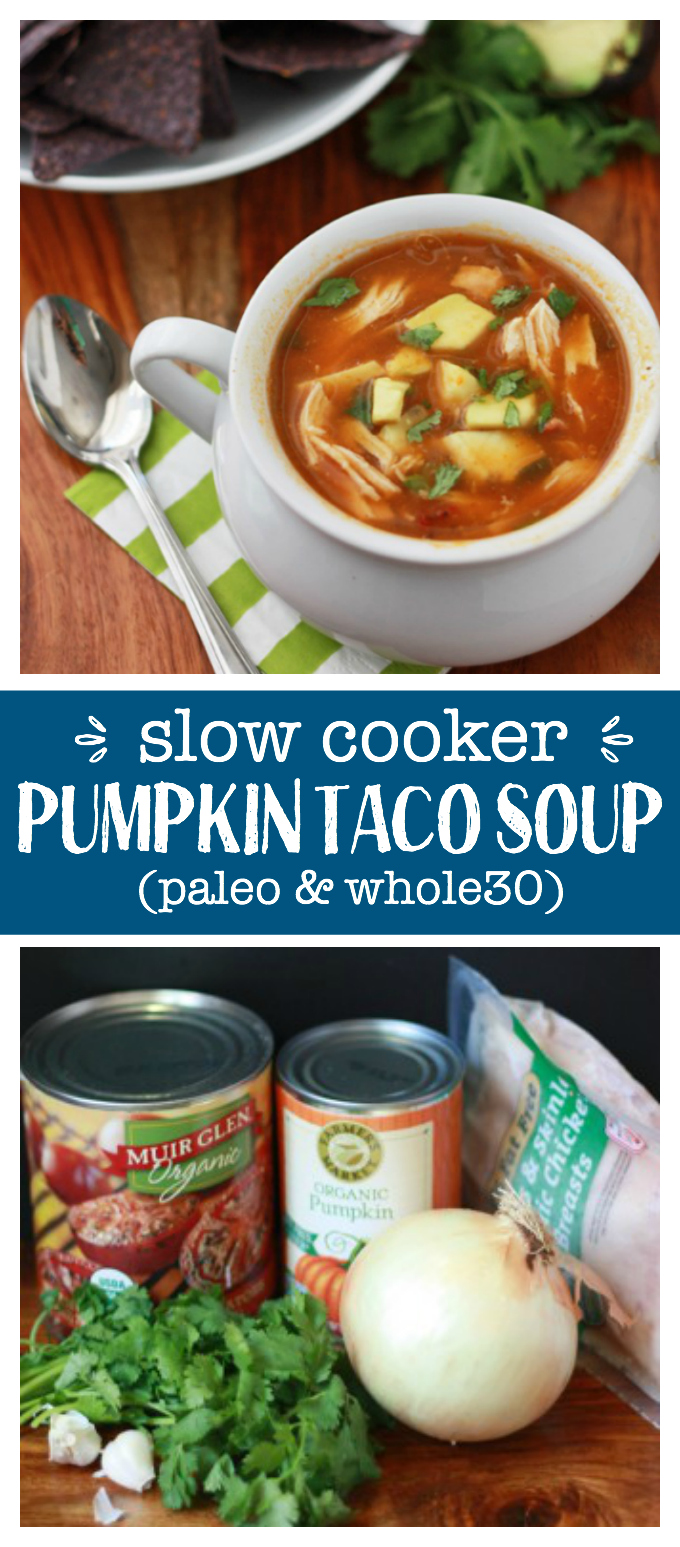 Slow Cooker Pumpkin Taco Soup - This is the BEST taco soup. We make it year round. It's loaded with flavor and nutrients. And it doesn't get easier than a slow cooker! (Paleo & Whole30!)