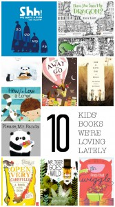 10 Kids' Books We're Loving Lately >> One Lovely Life