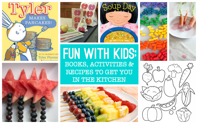 Fun with Kids: Books, Activities & Recipes to Get You in the Kitchen // One Lovely Life
