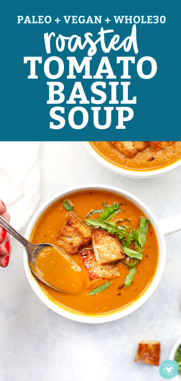 aleo or Vegan) Creamy Tomato Basil Soup from One Lovely Life
