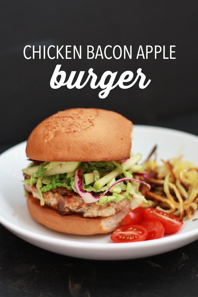 Chicken Bacon Apple Burgers One Lovely Life