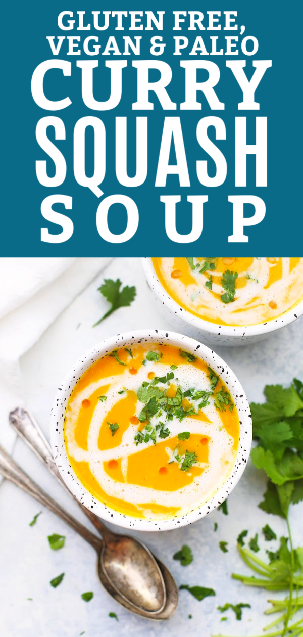 """Close up view of 2 bowls of curry butternut squash soup with coconut milk swirl and cilantro garnish with text that reads """"Gluten Free, Vegan & Paleo Curry Squash Soup"""""""