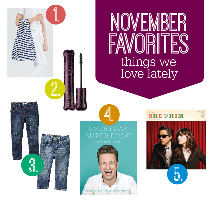 November Favorites - Things We Love Lately.