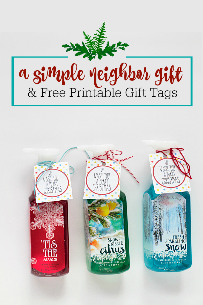 A simple neighbor or teacher gift (and free printable gift tags to go with them!) from www.onelovelylife.com