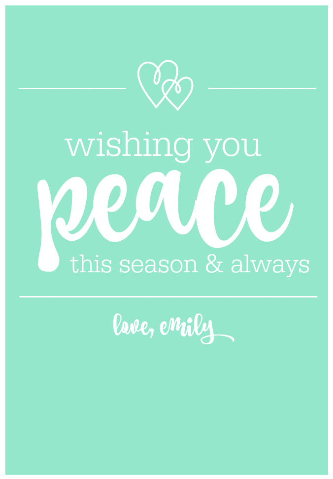 Wishing you peace this season and always! Love, Emily from One Lovely Life.