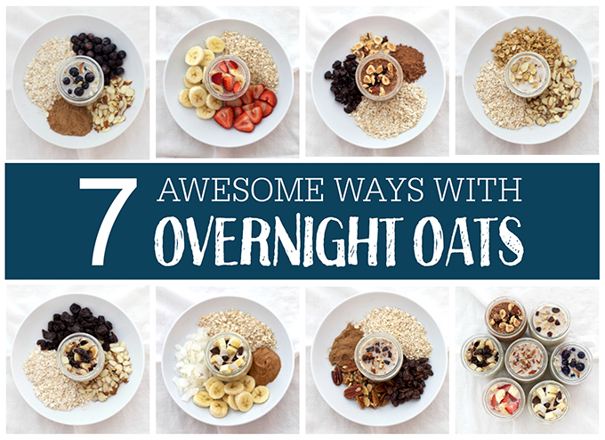 Are you on the overnight oats train? It's a quick, easy, HEALTHY breakfast! Here are 7 ideas to get you started.