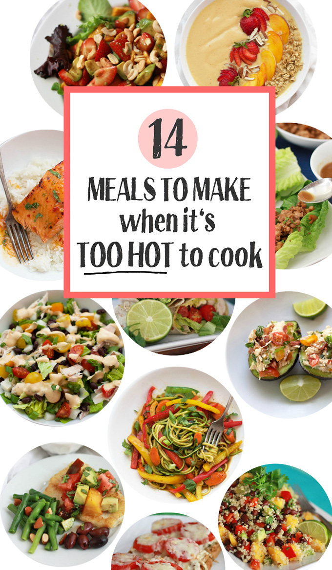 What to make when its too hot to cook one lovely life 14 meals to make when its too hot to cook all of these are quick forumfinder Images