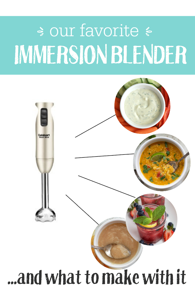 Our favorite immersion blender (and what to make with it!). This baby is so versatile!