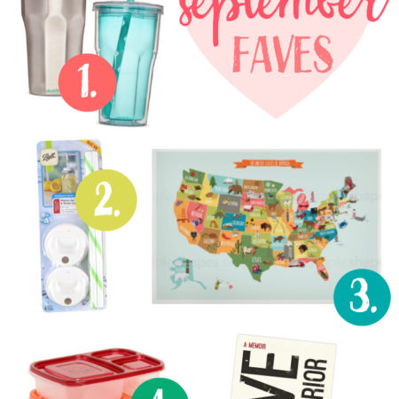 September Favorites! - The best cup for smoothies on the go, a cute map for our playroom, an amazing book, and more!