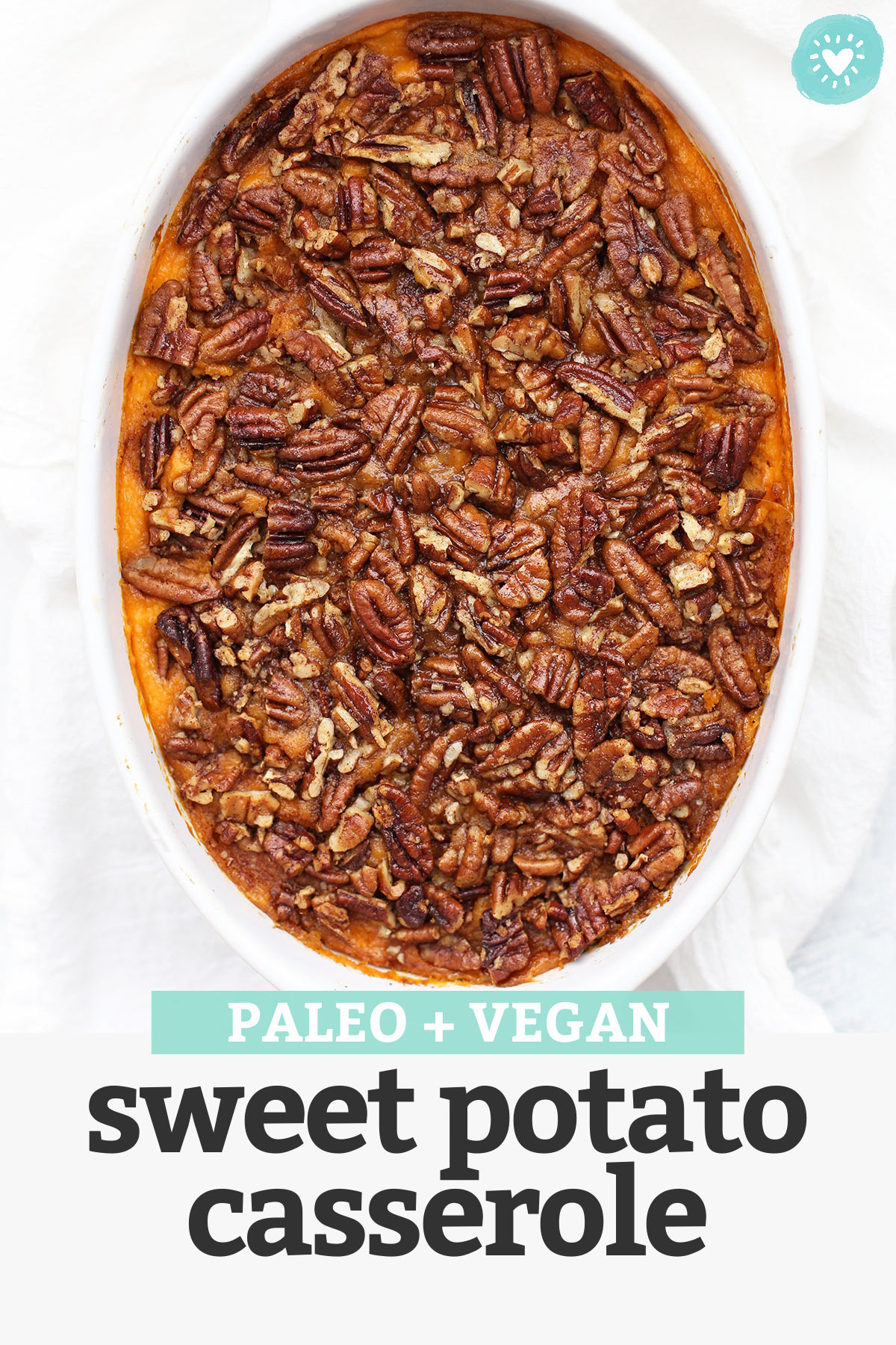 Paleo (or Vegan!) Sweet Potato Casserole - Gluten free, naturally sweetened, and totally delicious! // Vegan sweet potato casserole recipe // paleo sweet potato casserole recipe // dairy free sweet potato casserole recipe // gluten free sweet potato casserole recipe
