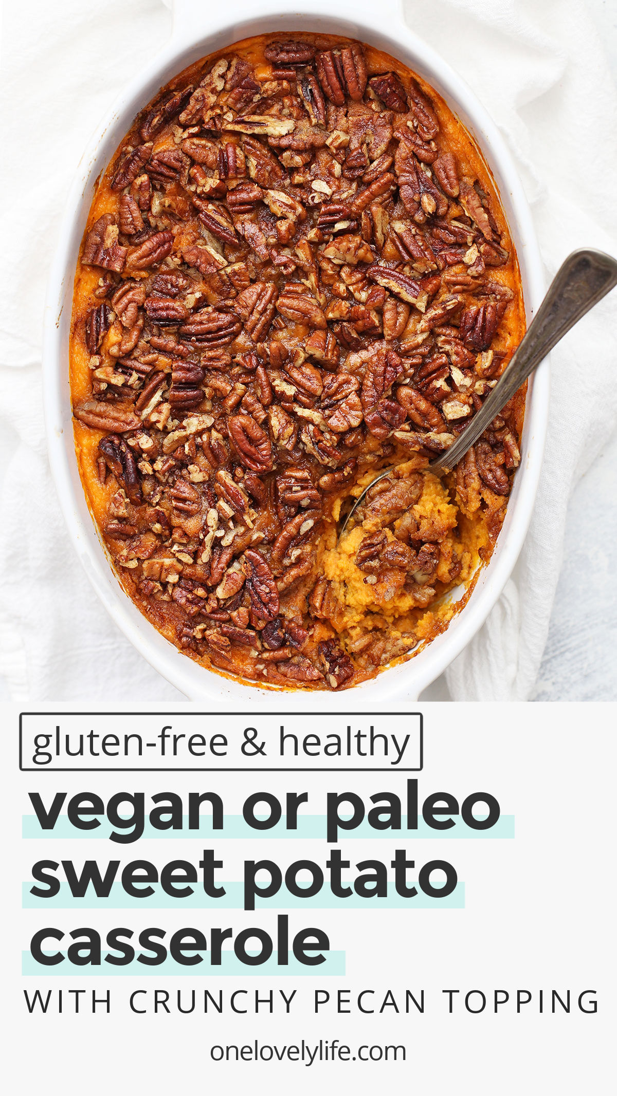Paleo (or Vegan!) Sweet Potato Casserole - Gluten free, naturally sweetened, and totally delicious! // Vegan sweet potato casserole recipe // paleo sweet potato casserole recipe // healthy sweet potato casserole recipe // dairy free sweet potato casserole recipe // gluten free sweet potato casserole recipe // Thanksgiving side dish // Paleo thanksgiving // healthy thanksgiving recipe #sidedish #sweetpotatocasserole #paleo #vegan #glutenfree #healthy