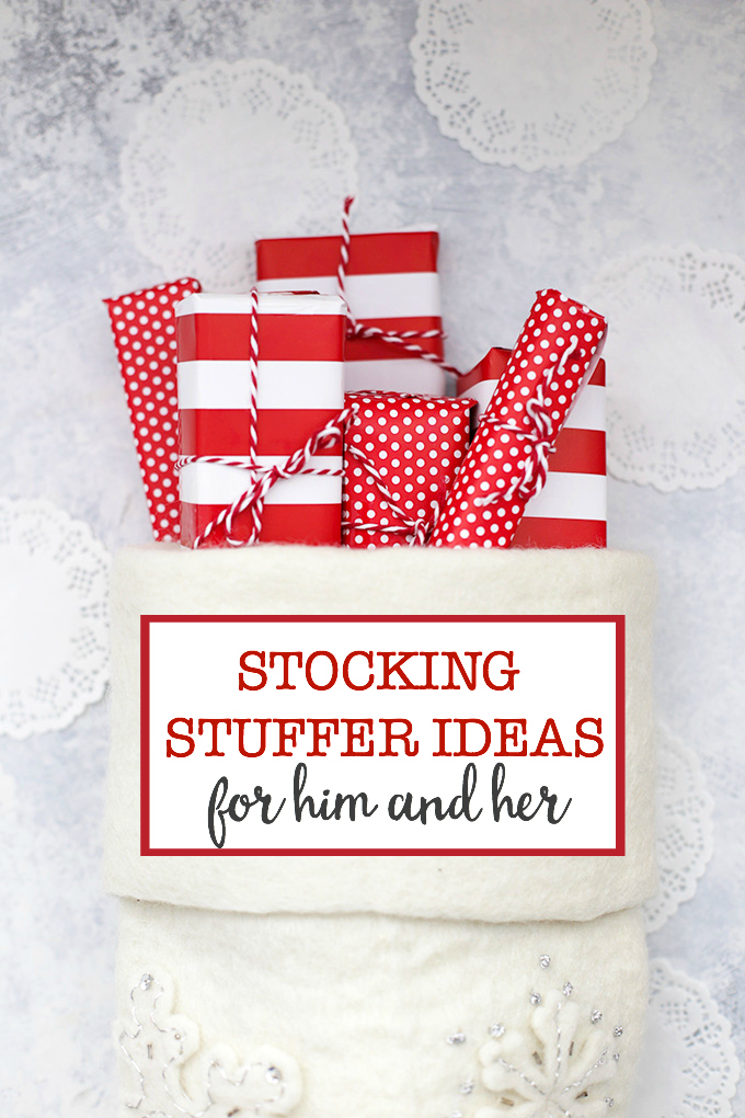 Stocking Stuffer Ideas for Him and Her - Everything to put in your husband's stocking (or for him to put in yours!)