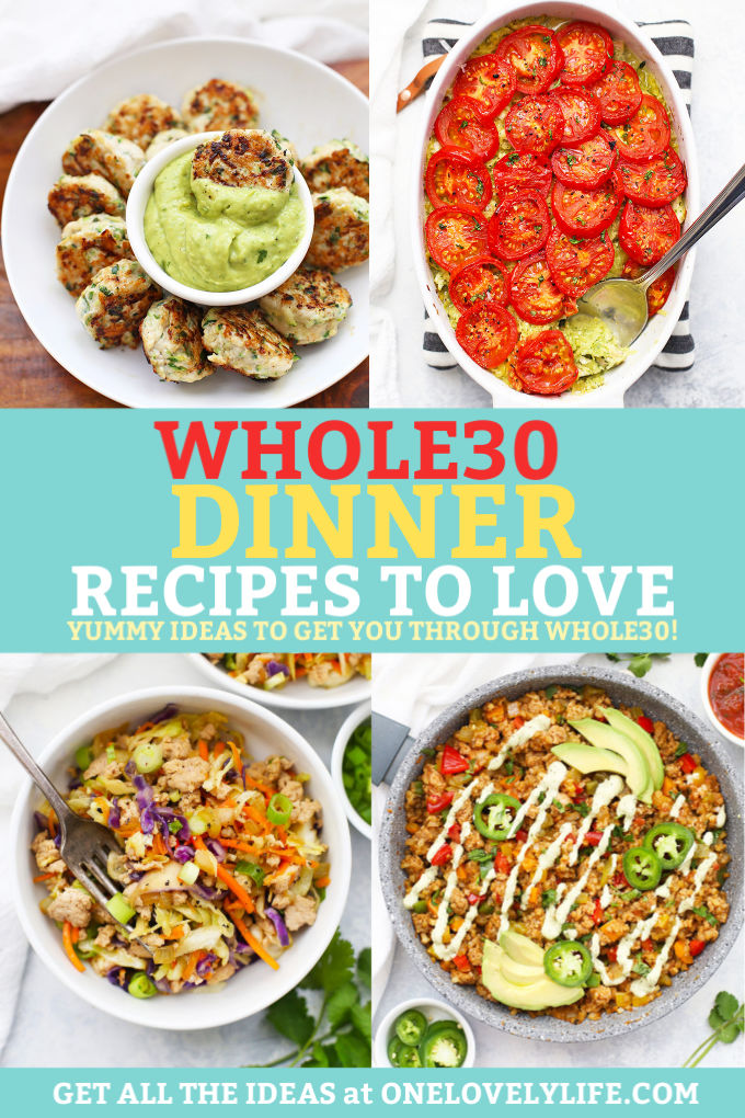 Whole30 Dinner Ideas from One Lovely Life