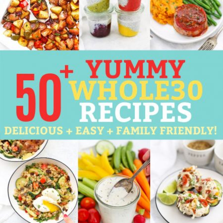 50+ Whole30 Recipes from One Lovely Life