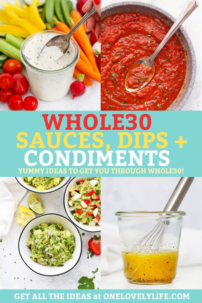 Whole30 Sauces, Dips, Dressings, and Condiments from One Lovely Life