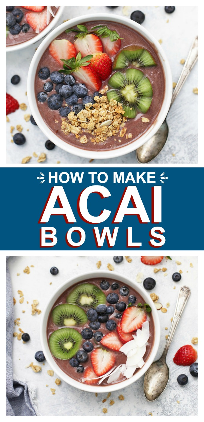 How to Make Acai Bowls - Killer acai bowls every time with this easy recipe. The perfect healthy breakfast or snack!