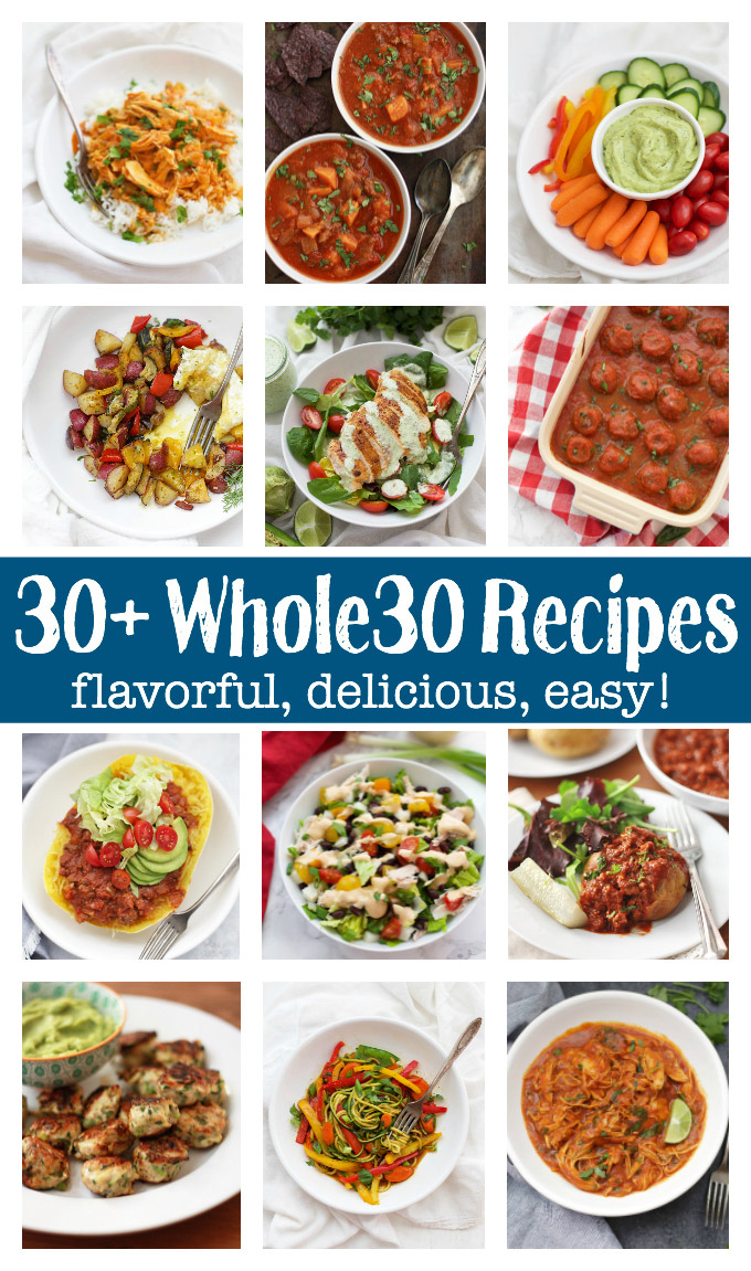 30+ Whole30 Recipes - Almost 40 INCREDIBLE recipes to make your Whole30 completely delicious. Breakfast, lunch, dinner, condiments, and more!