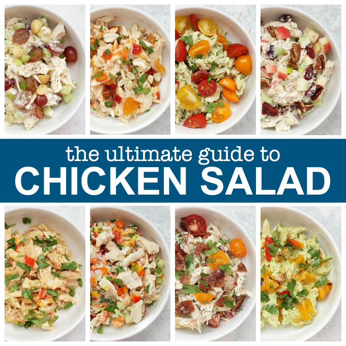 Check out this Ultimate Guide to Chicken Salad! 8 amazing recipes to inspire and satisfy you!