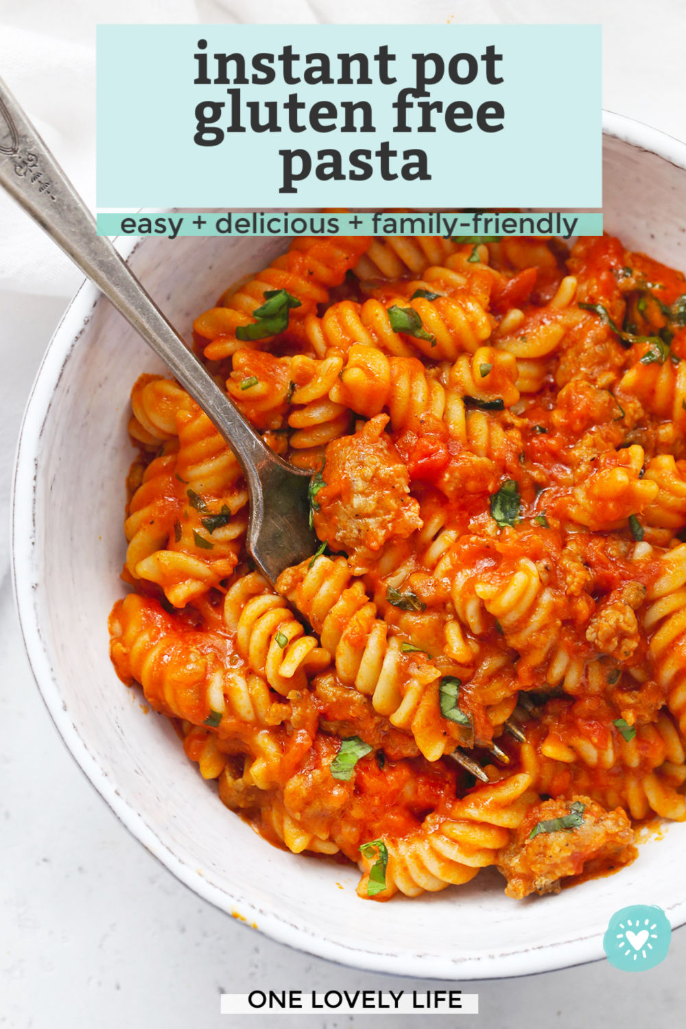 Instant Pot Gluten Free Pasta with Marinara Sauce and Sausage from One Lovely Life