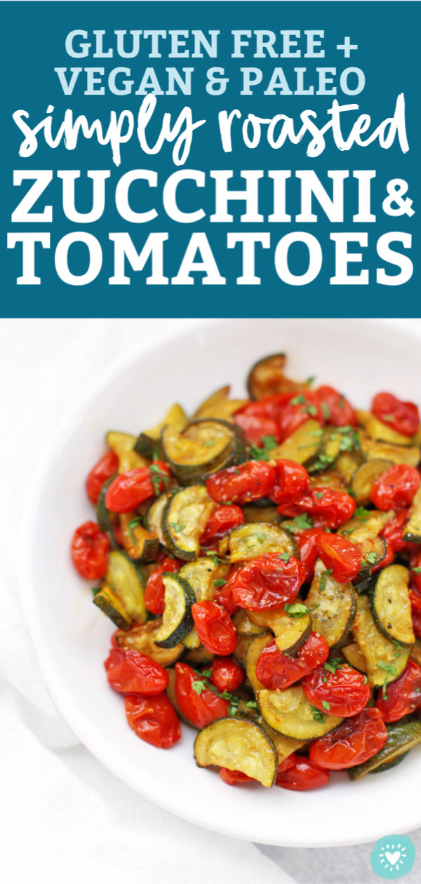 Simply Roasted Zucchini and Tomatoes from One Lovely Life