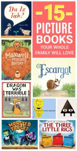 15 Picture Books Your Whole Family Will Love