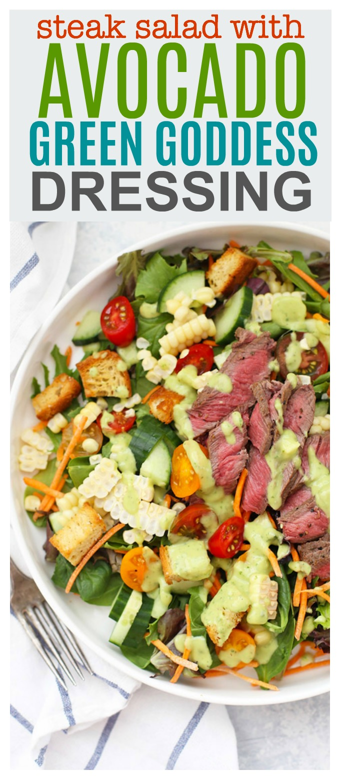 Steak Salad with Avocado Green Goddess Dressing - this dressing is UNBELIEVABLE!!!