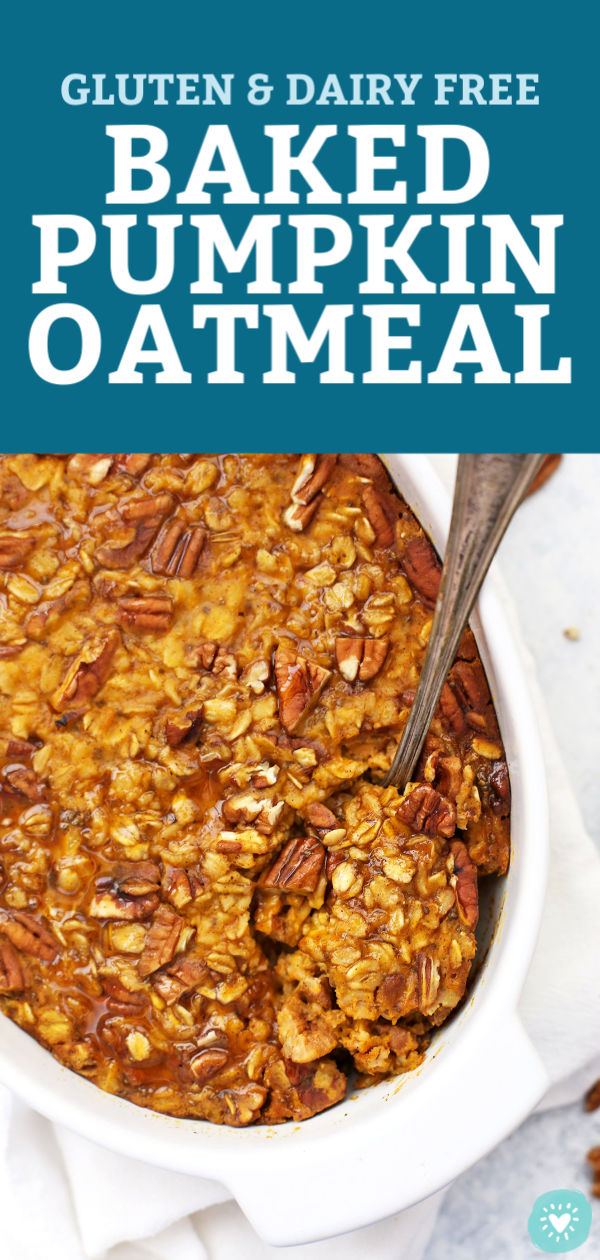 Baked Pumpkin Oatmeal from One Lovely Life
