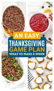 A Thanksgiving Game Plan (What to Make When)