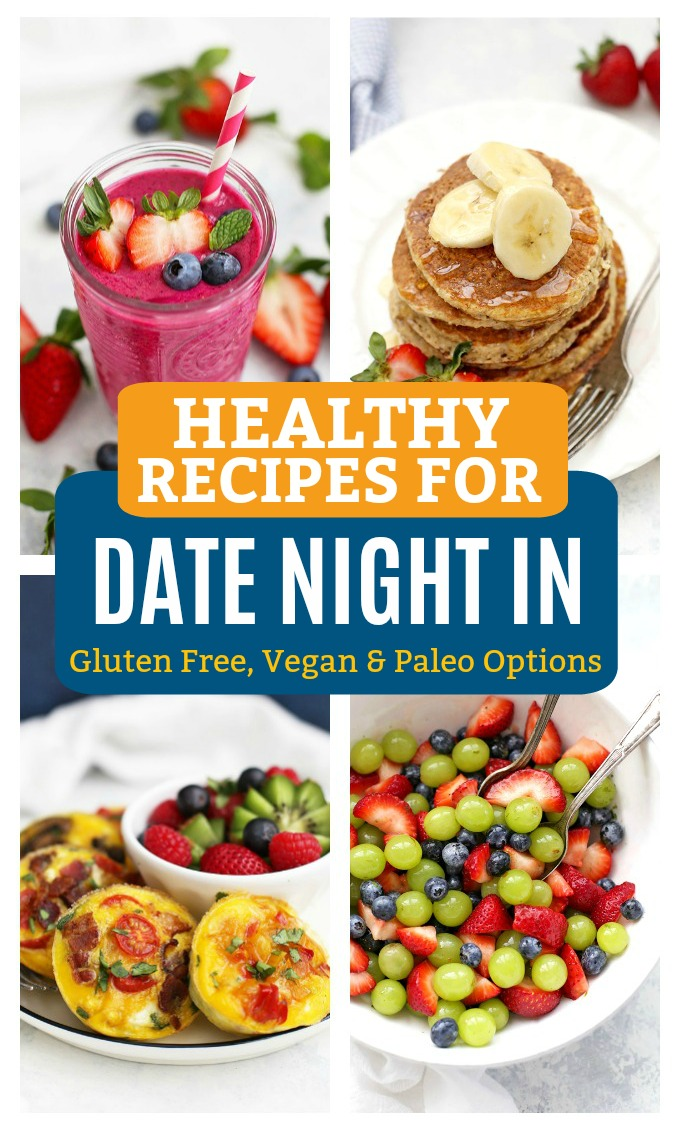 Healthy Recipes for Date Night In - Breakfast for dinner is on the menu! (Gluten free, paleo, and vegan options)