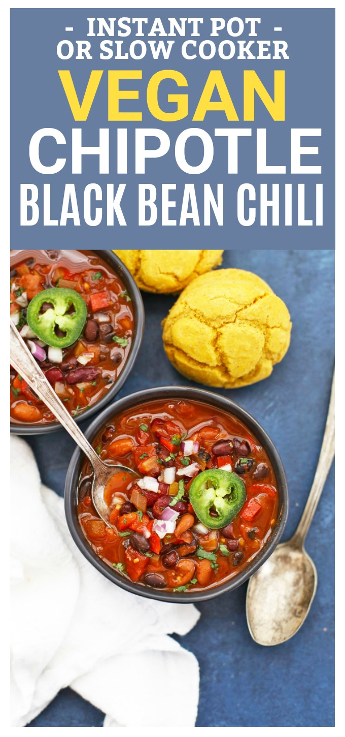 Instant Pot or Slow Cooker Vegan Chipotle Black Bean Chili - SO GOOD, and so easy! (Gluten Free)