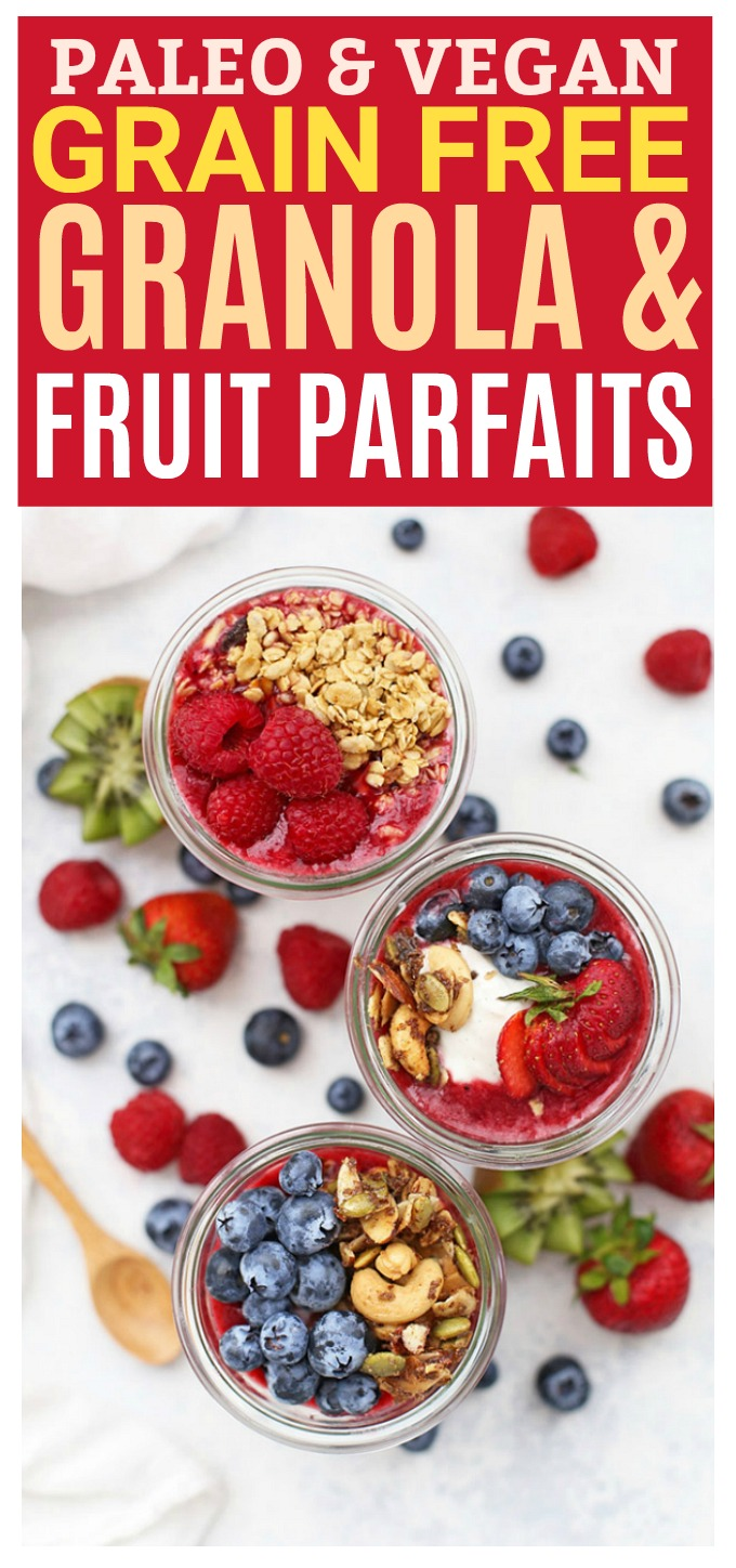 Paleo Granola & Fruit Parfaits - Layers of grain free granola, dairy free yogurt, fruit puree, and fresh fruit make these parfaits the perfect recipe for meal prep or brunch! (Gluten Free, Vegan)