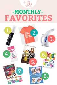 Monthly Favorites – April Edition!
