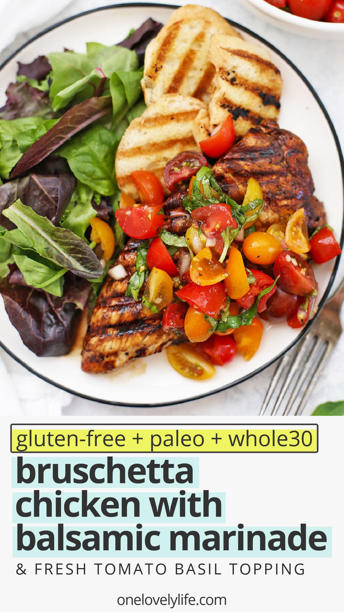 Bruschetta Grilled Chicken - This balsamic grilled chicken is topped with a fresh tomato basil bruschetta topping. I love the balsamic marinade! (Paleo, Gluten Free) // Healthy Dinner // Bruschetta Chicken Recipe // Balsamic Chicken Marinade // Summer Recipe #summerrecipe #grilledchicken #healthydinner #paleo #glutenfree