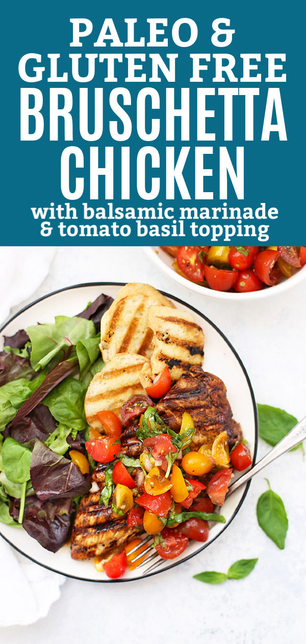 Easy Bruschetta Chicken - This simple paleo dinner couldn't be more delicious! Balsamic marinated chicken with a tomato basil topping. It's perfect! (Paleo & Gluten Free)