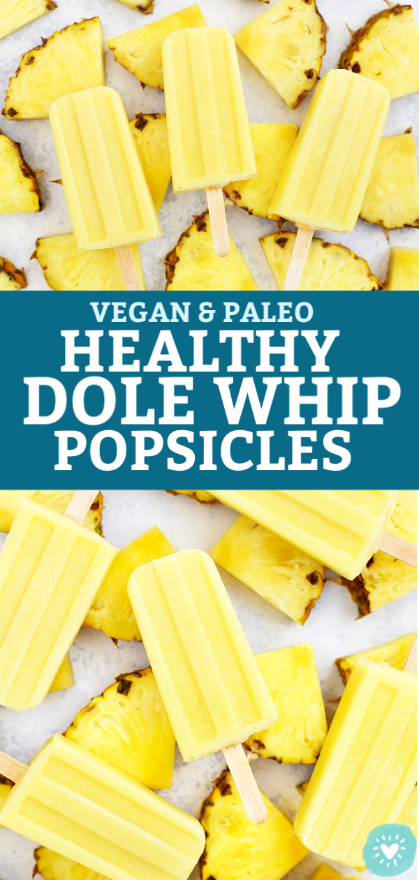 Paleo and Vegan Dole Whip Popsicles from One Lovely Life