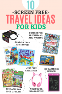 10 SCREEN FREE Travel Ideas for Kids - No batteries required!