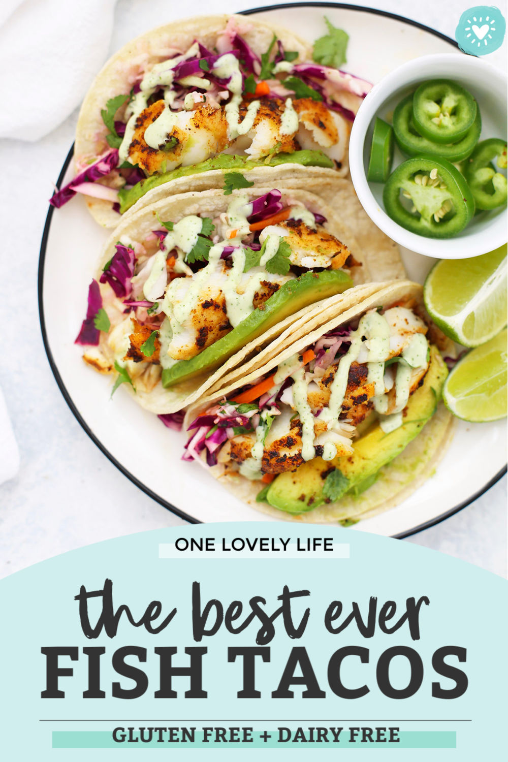 Healthy Fish Tacos with Honey Lime Cilantro Slaw and Tomatillo Ranch Dressing