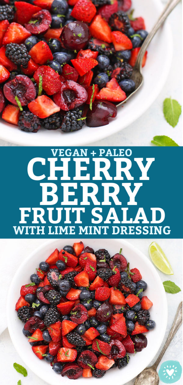 Cherry Berry Fruit Salad with Lime Mint Dressing - Strawberries, blackberries, blueberries, and cherries with lime mint dressing.